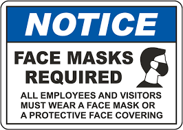 Face Mask Requirement Disclosure